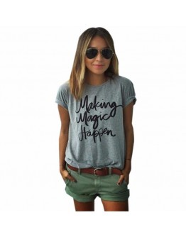 Women Summer T-shirt New make magic happen printed classy top